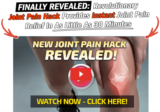Joint Pain Hack Review- Naturally Cures Your Joint Pain