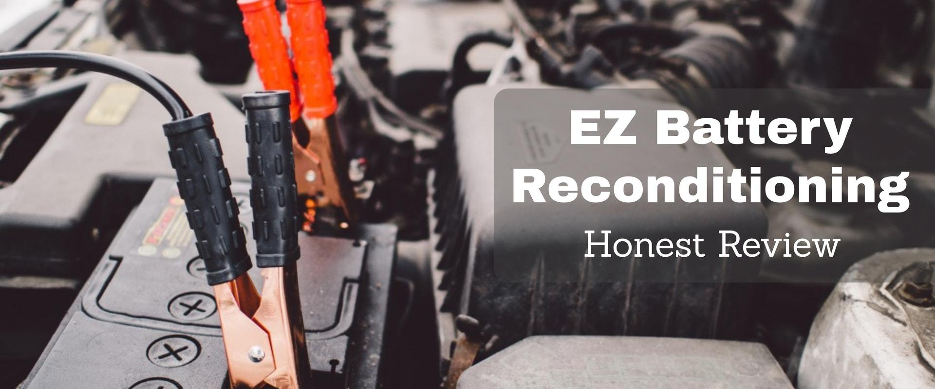Ez Battery Reconditioning Review – Does It Actually Work?